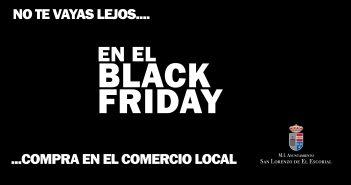 BLACK FRIDAY en San Lorenzo de El Escorial