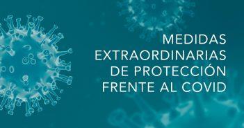 Medidas extraordinarias de protección frente al COVID para la población