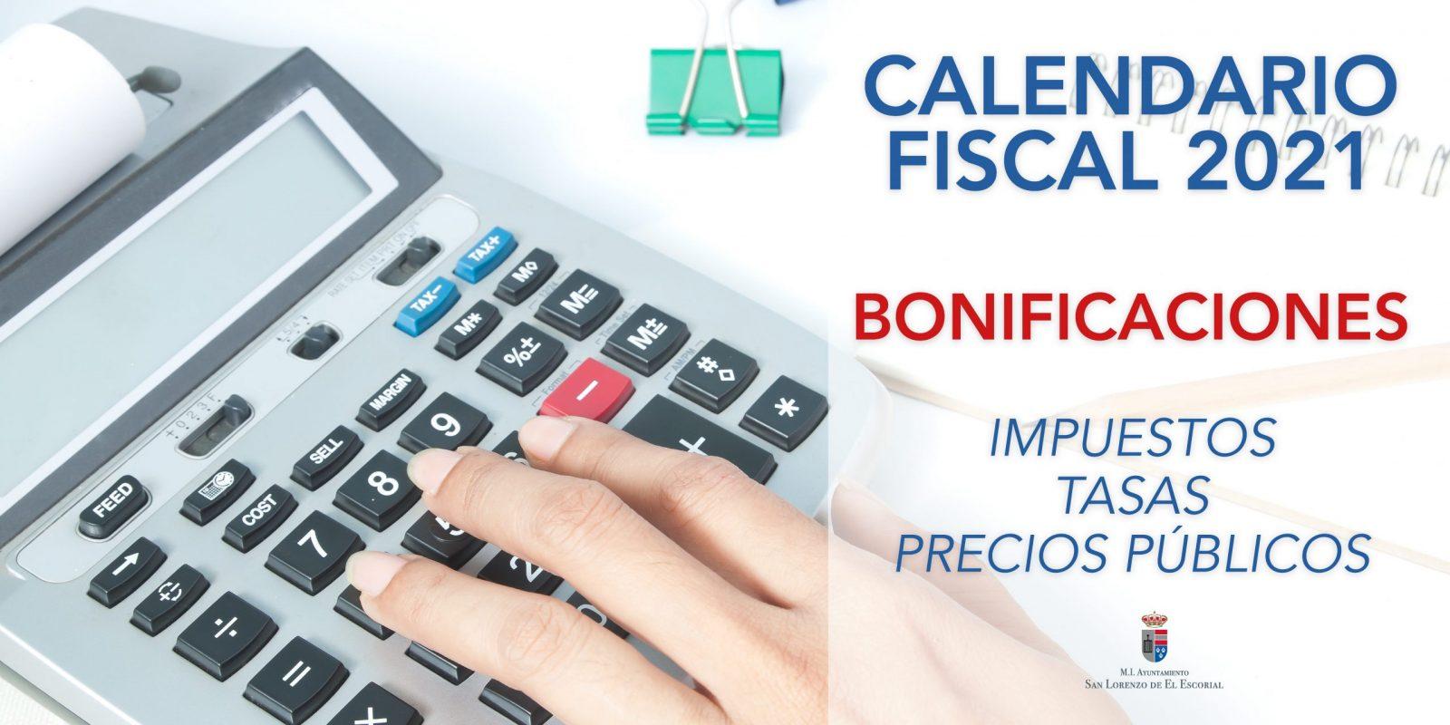 Calendario Fiscal 2021 - Bonificaciones, impuestos ,tasas y precios públicos